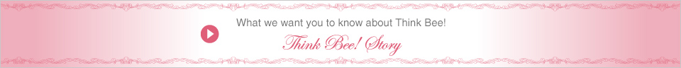 What we want you to know about Think Bee!
